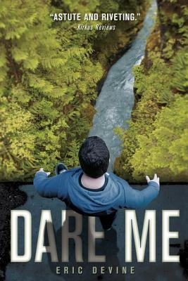 Dare Me By Devine, Eric